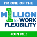One Million for Work Flexibility